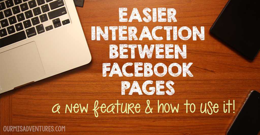 Easier Interaction Between Facebook Pages