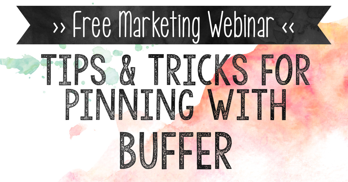 Free Pinning with Buffer Webinar